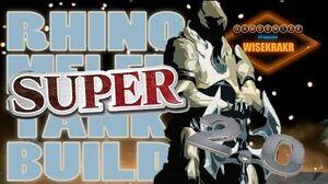 SUPER RHINO MELEE TANK BUILD v2