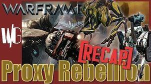 PROXY REBELLION Recap - Warframe Operations Update 17.4