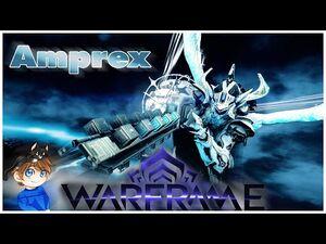 Amprex Build - The Voltage King 2021 (Guide) - Warframe