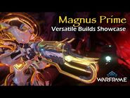Magnus Prime, Deadly Magnificent Than You Think With This Build