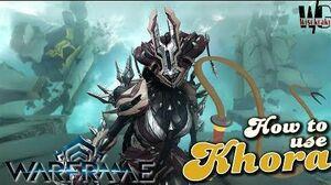 HOW TO USE KHORA - The Dominatrix Warframe