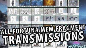 Warframe All Fortuna Mem Fragment Transmissions Dialogues Lore