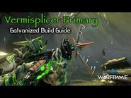Auto Targeting Vermisplicer Primary - Let There Be Galvanized Carnage
