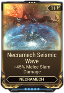 Necramech Seismic Wave