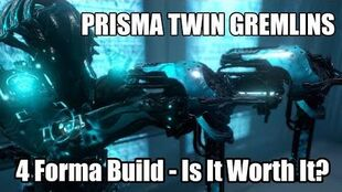 Prisma Twin Gremlins (4 Forma Build) - New Top Tier Secondary Weapon? (Warframe)