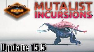 Warframe Operations - MUTALIST INCURSIONS Update 15
