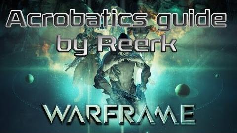 Гайд_по_акробатике_в_Warframe_от_Reerk