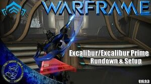 Warframe Excalibur Excalibur Prime Complete Rundown & Setups (U16.9