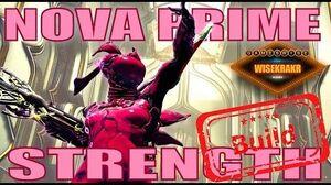 Warframe Builds - NOVA PRIME STRENGTH (SLOW) BUILD Update 16