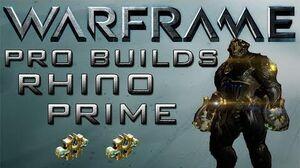 Warframe Rhino Prime Pro Builds 2 Forma Update 12.6