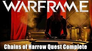 Warframe Chains of Harrow Quest Complete Playthrough