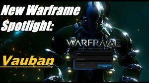 New Warframe Spotlight Vauban
