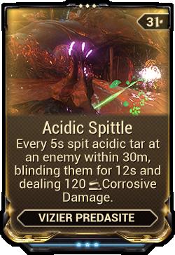 Acidic Spittle