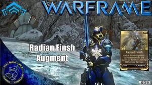 Warframe Excalibur RADIANT FINISH Augment (U16.3
