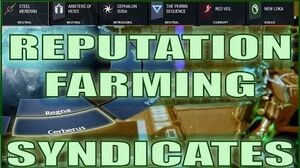 Warframe Hints Tips - REPUTATION FARMING & SYNDICATES