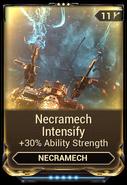Necramech Intensify