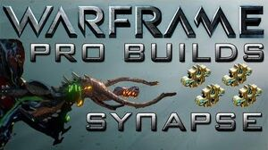 Warframe Synapse Pro Builds 4 Forma Update 12.6