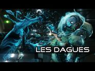 Les Dagues (Catégorie d'arme Mêlée) - Warframe -FR-