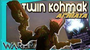 Warframe - TWIN KOHMAK ACRIATA - Riven Build