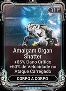 AmalgamOrganShatterMod