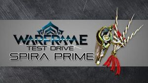 Warframe Test Drive Spira Prime 5 Forma