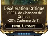 Décélération Critique