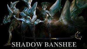 WARFRAME - Shadow Banshee
