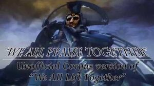 """We All Praise Together"""