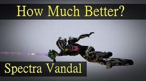 Spectra VS Spectra Vandal How Much Better Is It? (Side-Bye-Side)