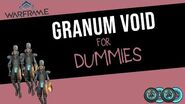 Everything That you Need to Know to Complete Granum Voids Solo! Warframe