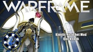Warframe (Quick Look) Kinetic Ricochet Mod