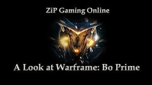 A look at Warframe Bo Prime