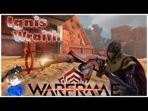 Ignis Wraith Build - Revisiting The Heat Wave 2021 (Guide) - Warframe