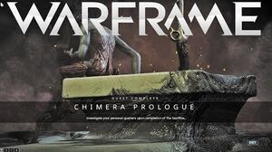 Warframe Chimera Prologue Quest Complete (Spoilers)