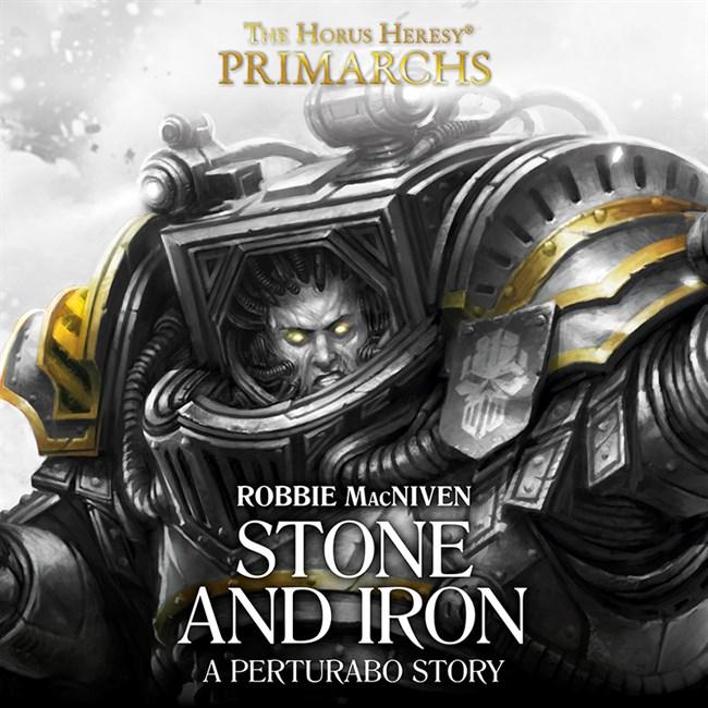 Perturabo: Stone and Iron (Audio Drama)