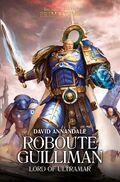 Roboute Guilliman - Lord of Ultramar.jpg