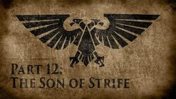 Warhammer_40,000_Grim_Dark_Lore_Part_12_–_The_Son_of_Strife
