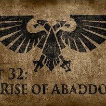 Warhammer 40,000 Grim Dark Lore Part 32 – The Rise of Abaddon