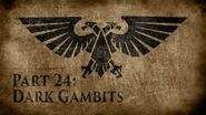 Warhammer 40,000 Grim Dark Lore Part 24 – Dark Gambits