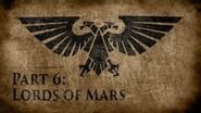 Warhammer 40,000 Grim Dark Lore Part 6 – Lords of Mars