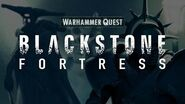 The Hunt for the Blackstone Fortress The Explorers