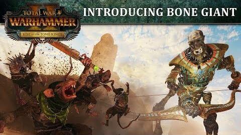 Total_War_WARHAMMER_2_-_Introducing..._The_Bone_Giant