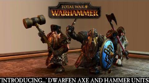 Total_War_WARHAMMER_-_Introducing..._Dwarfen_Axe_and_Hammer_Units_ESRB
