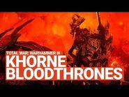 Khorne Blood Thrones Unit Spotlight - Total War- WARHAMMER III