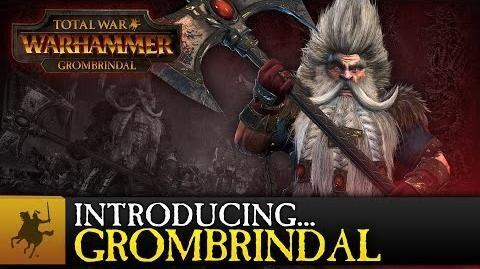Total_War_WARHAMMER_-_Introducing..._Grombrindal