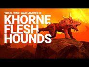 Khorne Flesh Hounds Unit Spotlight - Total War- WARHAMMER III