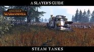Total War WARHAMMER - A Slayer's Guide 4 Steam Tanks