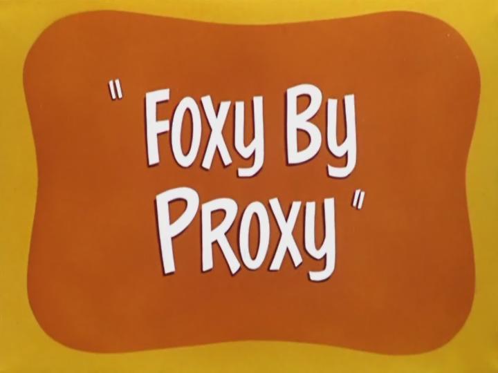 Foxy By Proxy
