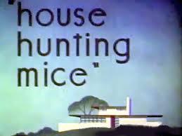 House Hunting Mice