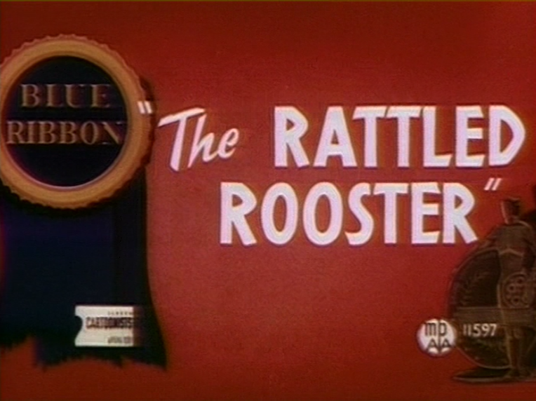 The Rattled Rooster